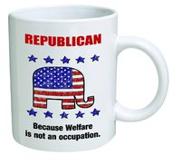 Republican, because Welfare is not an occupation Mug from - NDJHEH