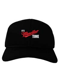 It's Mueller Time Anti-Trump Baseball Cap from - TooLoud