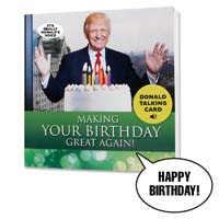Donald Trump Talking Happy Birthday Card from - OUR FRIENDLY FOREST