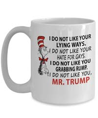 DR SUESS TRUMP - Cat in the Hat Anti-Trump Coffee Mug from - Mub Funny Gift Mug