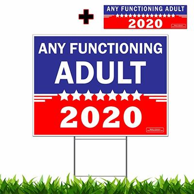 Any Functioning Adult 2020 Bumper Sticker & Yard Sign from - Vibe Ink