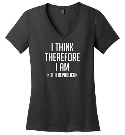 I Think Therefore I Am Not A Republican Anti-Trump V-Neck T-Shirt from - Funny Anti Trump Shirts